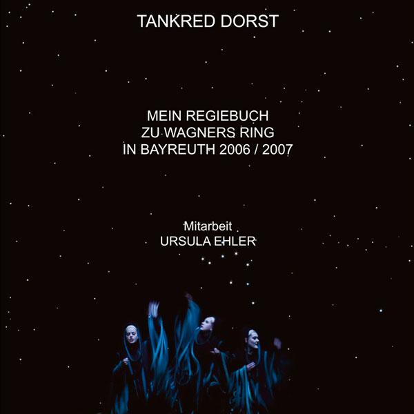Tankred-Dorst_Mein-Regiebuch-zum-Ring